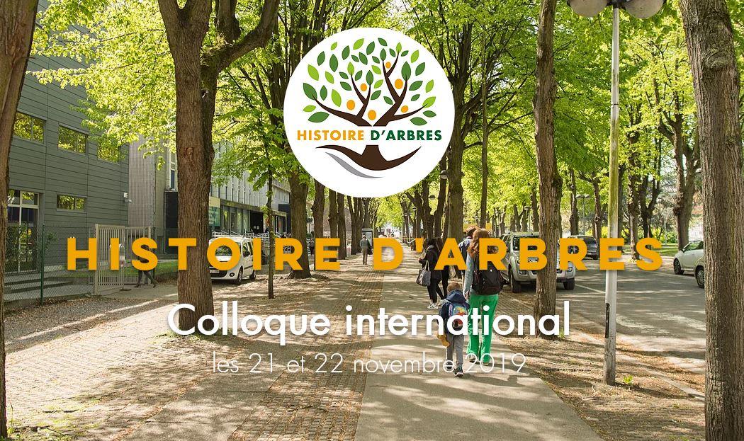 HISTOIRE d'ARBRES : le colloque international de 2019 est lancé (lien du programme et d'inscription)